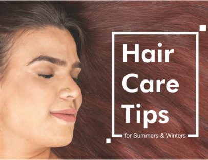 Hair Care Tips for Summers and Winters