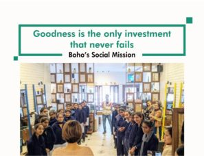 Boho's Social Mission - Goodness is the only investment that never fails