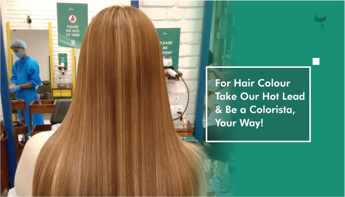 For Hair Colour Take Our Hot Lead & Be a Colorista Your Way - Boho Salon